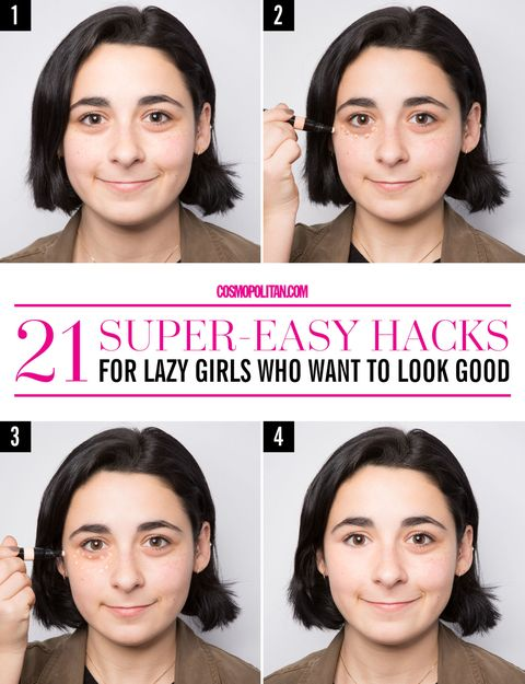 21 Super Easy Lazy Girl Hacks For Looking Good