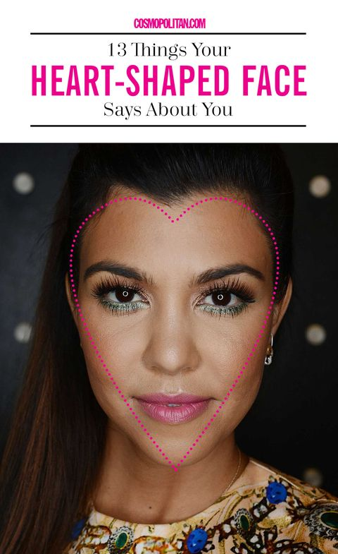 13 Things Your Heart-Shaped Face Says About You