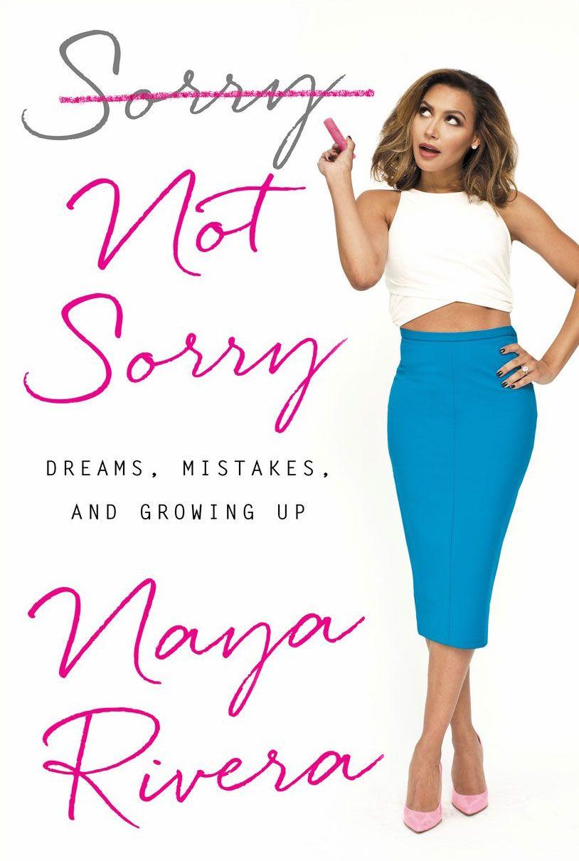 Biggest Reveals From Naya Rivera\'s Book - Sorry Not Sorry Memoir