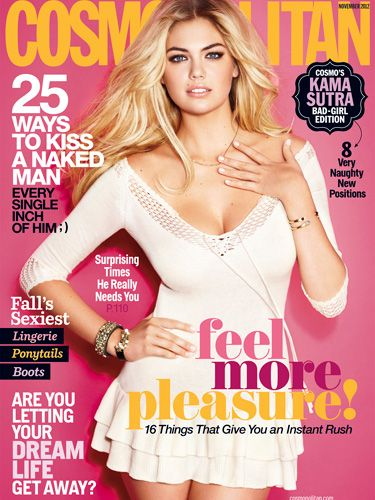 "Kate Upton We took this Cosmo cover girl—stunning model <a href=""http://www.cosmopolitan.com/celebrity/exclusive/kate-upton-november-cover-cosmopolitan"" target=""_blank"">Kate Upton</a>—to the country, where she could kick back, strip down, and showcase the kind of underthings that turn men into animals."
