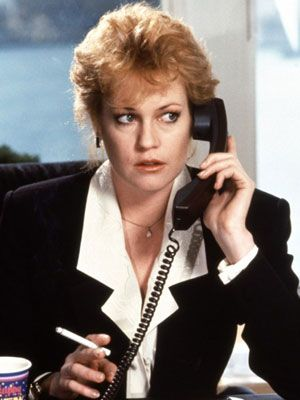 You know her from...<i>Working Girl</i> (1988)  <br /><br /> Melanie Griffith owns the 80's power suit and super-sized hair in this Oscar-winning flick about a working-class 20something who takes charge on Wall Street.