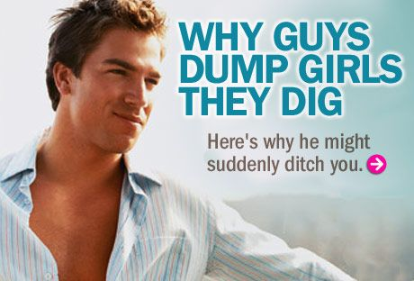 Why Guys Dump Girls They Dig