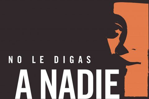 'No le Diges a Nadie': A New Documentary to Watch