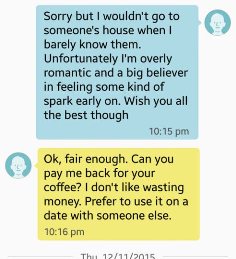 Man asks woman for a refund on coffee after she refuses to go home with him