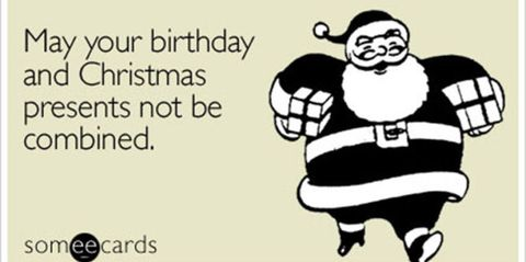christmas eve birthday struggles - Birthday On Christmas
