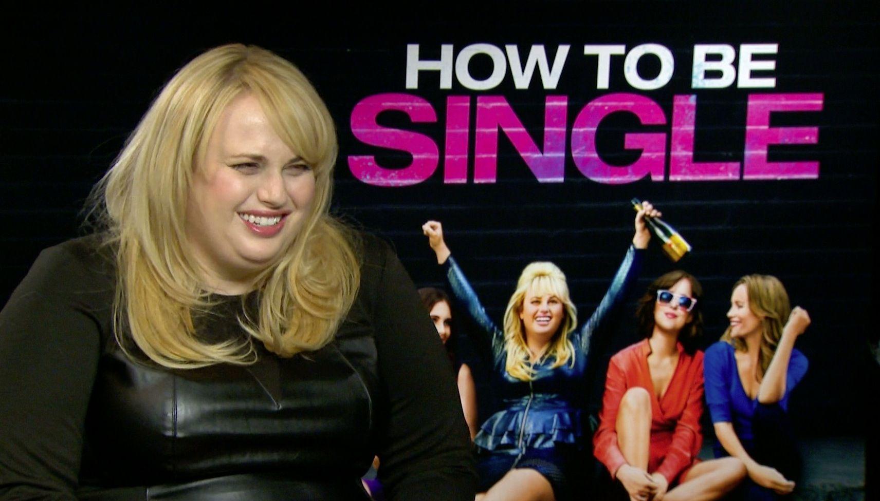 Rebel Wilson Being Interviewed By Random Tinder Men Is Lol How To Be Single  Movie Poster