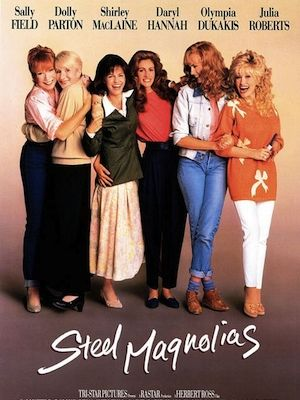 <p>How's about we kick things off with a film GUARANTEED to bring tears to your eyes as you watch it, eh? Steel Magnolias is the ultimate girls night-in film, especially if you're having that girls night-in with your mum.</p>