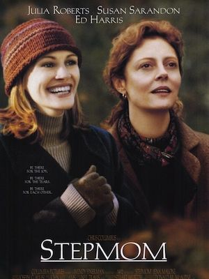 <p>Julia Roberts and Susan Sarandon's film Stepmom is a total must-see for those who haven't already - and a must-see-again for those who have! This one's all about children Anna and Ben trying to come to terms with their parents' divorce, trying to support their mother AND trying to reconcile the fact that they're kinda sorta starting to like their not-so-wicked stepmother too. But, when mom suddenly gets diagnosed with lymphoma, all rules are off and relationships have to change, drastically.</p>