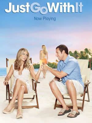 <b>Just Go With It (Jennifer Aniston, Adam Sandler) </b><br /> Usually, Jennifer Aniston starring in a film equals kookie rom-com chick flick. This often involves her being unlucky in love and spending the film seeking the 'real thing'. But although this is a rom com, it's not the sickly kind that makes you queasy. When Danny (Adam Sandler) spins a lie to his latest love interest, he asks his loyal assistant Katherine (Jennifer Aniston) to pretend to be his ex-wife. With plenty of surprises, this is hilarious, sweet, and not too cheesy. And look out for a hilarious turn from Nick Swardson as Danny's brother. When he pretends to be a German sheep farmer, his faux accent is nothing short of hilarious...<br /> <b>Joanna Abeyie</b>