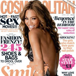 <strong>Beyonce's super-sexy secrets</strong> of seduction...Ready, set, shop! <strong>245 shoes and bags</strong> to drool over. <strong>A-listers exposed: </strong>get access to the secret parties, Hollywood marriages and holiday hang-outs that no one knows about. Clear the bathroom shelves! Cosmo's beauty team pick their <strong>27 must-have beauty buys.</strong> And did we mention you could also get your hands on <strong>£1,000,000 cash</strong>? Click on to see how…