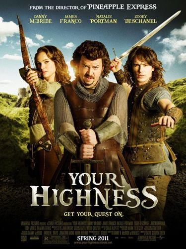 <p><b>Your Highness (Danny McBride, Natalie Portman, James Franco, Zooey Deschanel)</b></p>