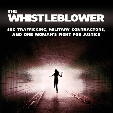 <p><strong>The Whistleblower: Sex Trafficking, Military Contractors, and One Woman's Fight for Justice, by Kathryn Bolkovac (with Cari Lynn) (£10.99, Palgrave Macmillan)</strong><p>