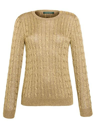 "<p>There is nothing more chic than an understated metallic jumper for winter. Unless of course that metallic jumper also happens to be cable knit. Perfection.</p> <p>Lauren by Ralph Lauren Long-Sleeved Metallic Crewneck, £105, <a href=""http://www.johnlewis.com/lauren-by-ralph-lauren-long-sleeved-metallic-crewneck-imperial-gold/p857285#default"" target=""_blank"">johnlewis.com</a></p> <p><a href=""http://www.cosmopolitan.co.uk/fashion/shopping/womens-clothing-under-ten-pounds"" target=""_blank"">SHOP: PHONE-FRIENDLY GLOVES</a></p> <p><a href=""http://www.cosmopolitan.co.uk/fashion/shopping/what-to-wear-this-week-18-11-13"" target=""_blank"">NEW IN STORE NOW</a></p> <p><a href=""http://www.cosmopolitan.co.uk/fashion/shopping/top-five-beanie-hats-for-women"" target=""_blank"">5 HOT BEANIE HATS</a></p>"