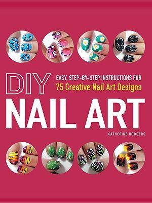 Diy Nail Art Step By Step Instructions