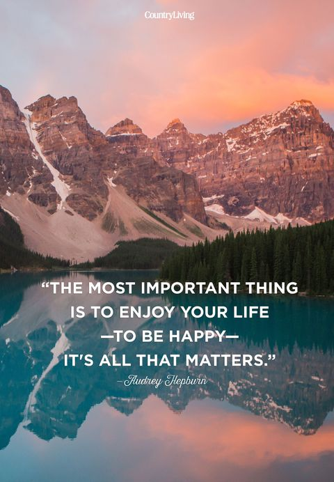 """<p>""""The most important thing is to enjoy your life—to be happy—it's all that matters.""""</p>"""