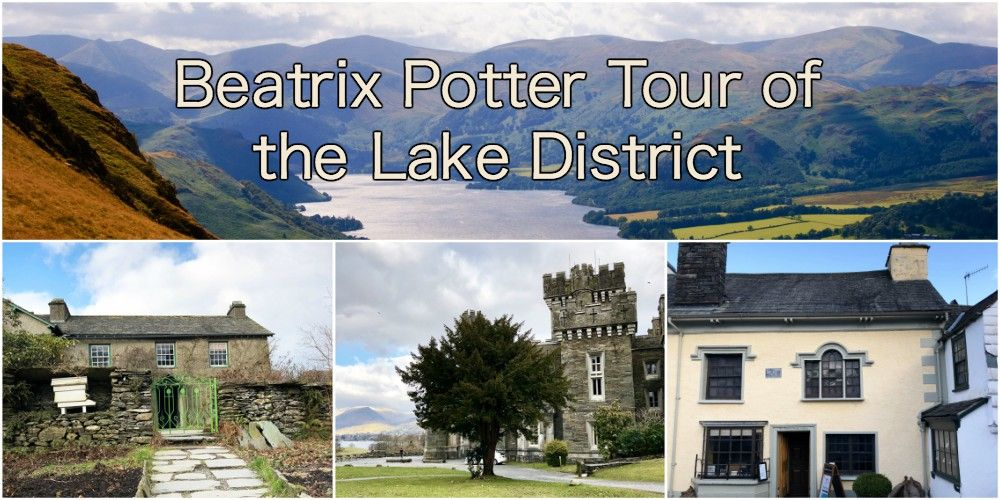 Beatrix Potter tour of the Lake District: Hill Top farm, Beatrix Potter  gallery, Wray castle and afternoon tea
