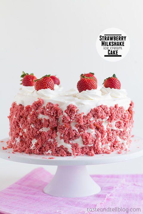 Image Courtesy Of Taste And Tell Strawberry Milkshake Ice Cream Cake