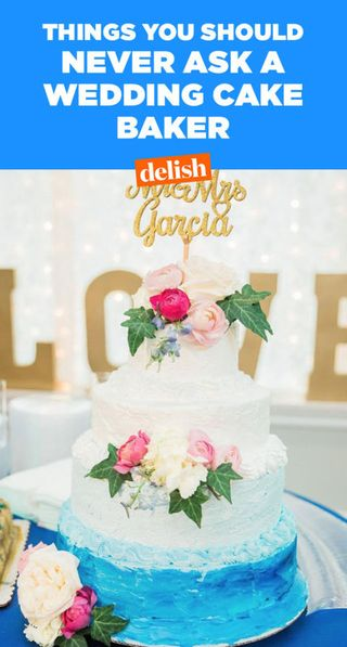 The 7 Worst Things You Can Ask A Wedding Cake Baker