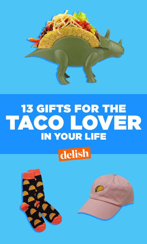 15 Best Taco Gifts Present Ideas For Taco Lovers Delish Com