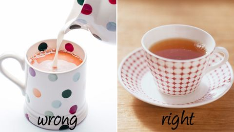 "<p><strong>Wrong</strong>: You may do as the Brits do and add milk to it. Or if you're drinking green tea, you may add sugar.</p> <p><strong>Right:</strong> Skip the milk. A 2013 study published in the <a href=""http://www.ncbi.nlm.nih.gov/pubmed/22366739""><em>European Journal of Clinical Nutrition</em></a> found that doing so actually takes <em>away</em> from the cardiovascular benefits that tea provides. And if you're going green, forget the sugar—it sound odd, but add a bit of juice to sweeten it up instead. According to a <a href=""http://www.ncbi.nlm.nih.gov/pubmed/17688297"">study</a> from Purdue University, the vitamin C in juice may make the nutrients in green tea easier to absorb. </p>"