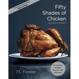 http://www.barnesandnoble.com/w/fifty-shades-of-chicken-fl-fowler/1112252163