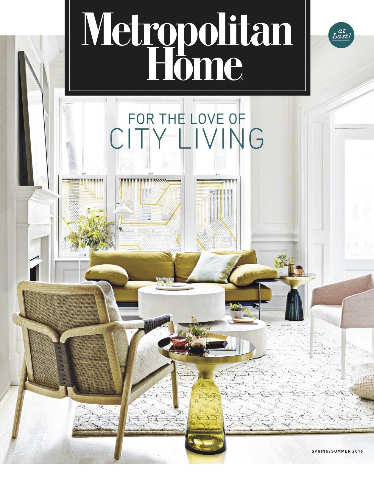 Metropolitan Home Magazine Met Home Is Back