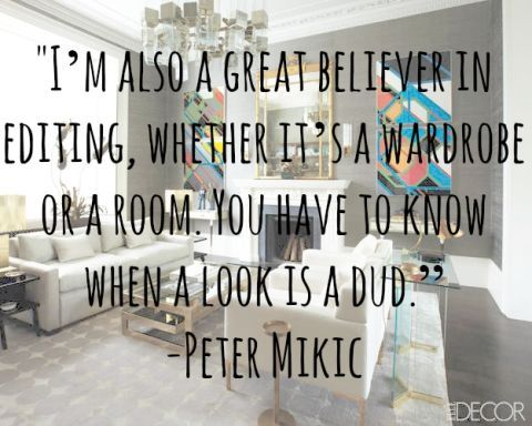 Design Quotes Decorating Is Like Dressing Yourself