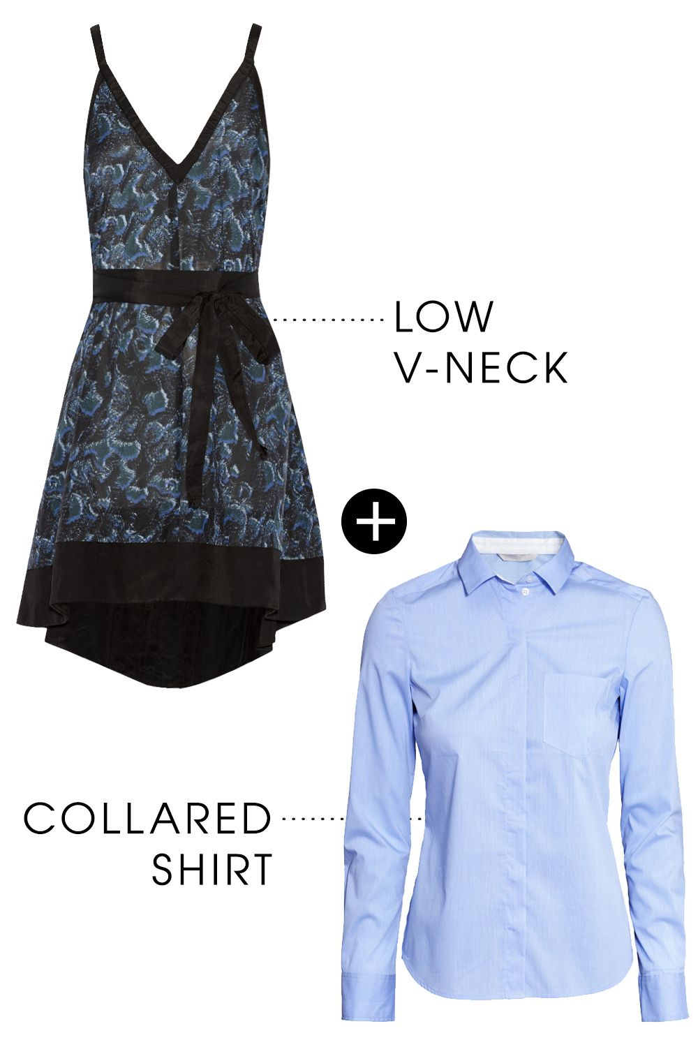 """<p>You may not automatically think to layer a collared shirt under a v-neck dress, but the result is always a high-fashion hit. Choose a fitted shirt and button it all the way up to the top for the coolest effect.</p><p>Proenza Schouler Printed Cotton and Silk-Blend Mini Dress, $690; <a href=""""http://rstyle.me/n/bdbfmwbc6jf"""">net-a-porter.com</a></p><p>H&M Stretch Shirt, $20; <a href=""""http://rstyle.me/n/bd3adwbc6jf"""">hm.com</a></p><p><br></p>"""