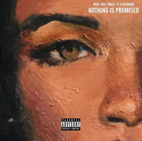 """Rihanna, """"Nothing Is Promised"""""""