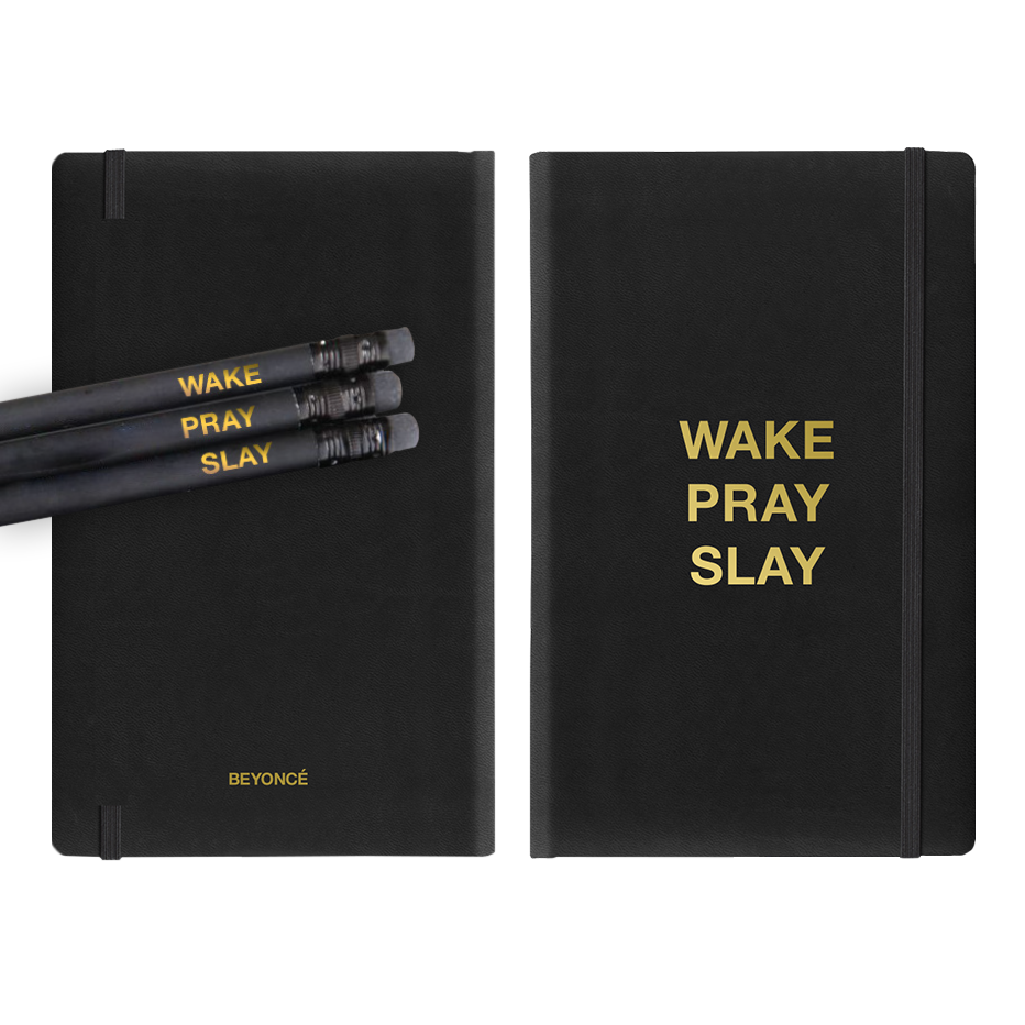 """<p>Beyoncé<span class=""""redactor-invisible-space""""></span>WakePray Slay Journal and Pencils, $25; <a href=""""http://shop.beyonce.com/products/58655-wake-pray-slay-journal"""">shop.beyonce.com</a></p>"""