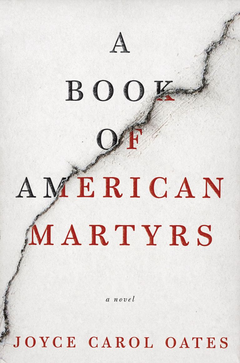 Book Of American Martyrs By Joyce Carol Oates