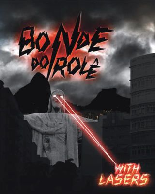 Bonde Do Role's With Lasers album