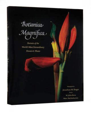 book recommendations - BOTANICA MAGNIFICA: Portraits of the World's Most Extraordinary Flowers and Plants