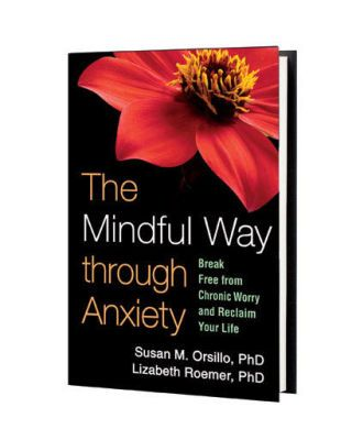 The Mindful Way though Anxiety
