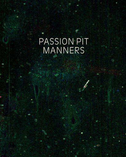Passion Pit's Manners album