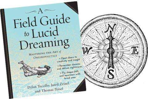A Field Guide to Lucid Dreaming' by Dylan Tuccillo - How To Lucid Dream