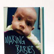 Making Babies by Anne Enright (Norton)