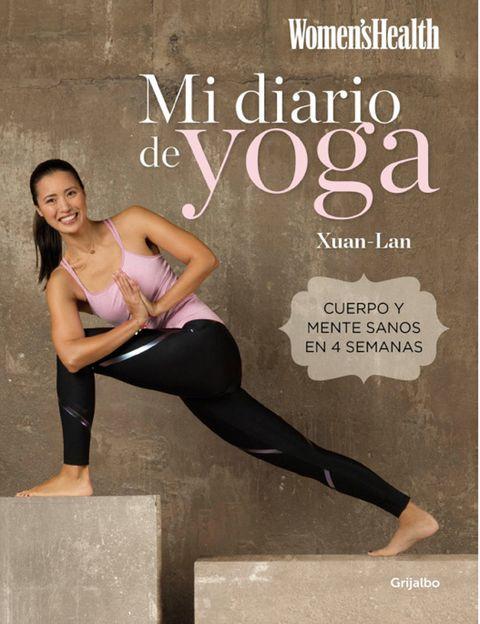 """<p>Escrito por <strong>Xuan-Lan, una conocida profesora de yoga y co-fundadora del movimiento <a href=""""http://www.freeyoga.es/"""" target=""""_blank"""">Free Yoga</a></strong>, """"Mi diario de yoga""""(Grijalbo) surge con la vocación de serla guía de yoga esencial y definitiva para urbanitas.Xuan-Lan,<strong>creadora del método Yogalan, propone una obra práctica e imprescindible</strong> para conocer los principios y técnicas básicas del yoga dinámico, descubrir sus beneficios físicos, convertir esta disciplinano solo en una forma de estar en forma sino tambiénen un estilo de vidaque para disfrutar más del día a día. <strong>Plan de 28 días.</strong> Xuan-Lan desentraña los conceptos básicos del yoga a través deun plan de 28 días con el que podrás dominará <strong>posturas, ejercicios de meditación y de respiracióny secuencias completas de yoga dinámico</strong> para desarrollar un cuerpo fuerte y sano, sentirte bien contigo misma y estar en armonía con tu entorno.<strong>Psst.</strong> Como cuenta la propia autora, """"después de 10 años trabajando en el mundo del marketing y de la banca, decidí dar un giro a mi vida profesional <strong>dejando un trabajo estable paradedicarme a la enseñanza del yoga</strong> y para dar bienestar. Transmitir esta disciplina con un método práctico y accesiblea todos me hace sentir muy feliz. El yoga ha cambiado mi vida y estoy segura que cambiará la tuya también."""" ¡A nosotras nos ha convencido ya!</p>"""