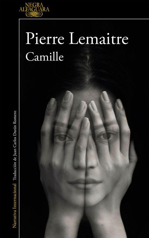 <p>El rey de la novela negra, Pierre Lemaitre, vuelve dispuesto a ponerte la piel de gallina con 'Camille' (Alfaguara). «Un acontecimiento se considera decisivo cuando desbarata nuestras vidas por completo. Por ejemplo, tres disparos sobre la mujer que uno ama», dice. Una de esas novelas que son sencillamente brutales. </p>