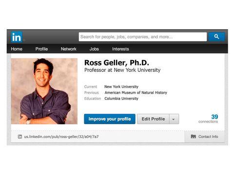<p>No habría otra red social mejor para <strong>Ross</strong>, que<strong> Linkedin</strong>. Su trabajo como paleontólogo, su doctorado, sus clases en la Universidad. Por fin un lugar en el que presumir de su título de 'Dr. Geller'.</p>