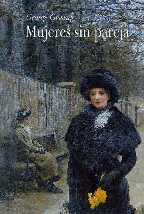 <p> <strong>George Gissing</strong>, un gran admirador de <strong>Charles Dickens</strong>, hizo de la independencia femenina un tema abordado con realismo y también con optimismo y sentido común. Escrito en 1893, te sentirás identificada con esta historia de amor y de autoafirmación. <br /> Alba Editorial, 27 euros.</p>