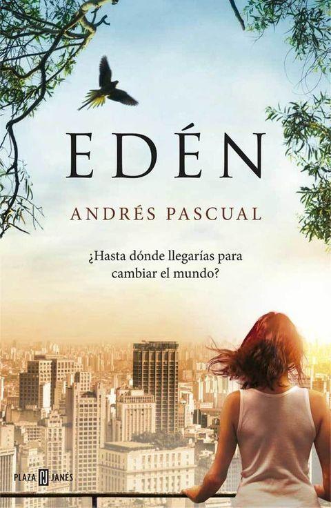 <p><strong>Andrés Pascual,</strong> autor de <i>El guardián de la flor de loto,</i> estrena una novela que no podrás soltar. Se llama<strong><i> Edén</i> </strong>(Plaza &amp; Janés), está ambientada en Brasil y la protagoniza una mujer, Mika, elegida para curar las desigualdades, la destrucción de recursos naturales y la corrupción política. Un libro para reconciliarse con la vida. </p>