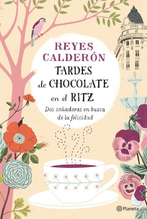 <p>Bajo el título <strong>Tardes de chocolate en el Ritz</strong> y el subtítulo de <strong>Dos soñadoras en busca de la felicidad,</strong> Reyes Calderón nos revela la amistad de dos mujeres a través de risas de cacao y charlas profundas sobre el valor del amor. Un libro para devorar.</p><p><i>Planeta, 272 págs.</i></p>