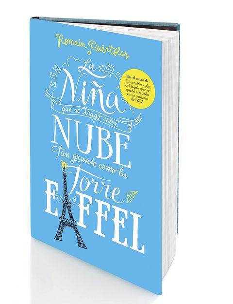 <p>'La niña que se tragó una nube tan grande como la Torre Eiffel' (Grijalbo, 16,90 €), de Romain Puértolas, es una emotiva fábula del siglo XX. Una novela mágica, desenfadada, ligera... y que ya suena a 'best seller' del verano. </p>