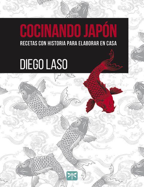 <p>Creaciones con historia preparadas por el maestro de los palillos Diego Laso (Taketombo Books, 15 €).</p>