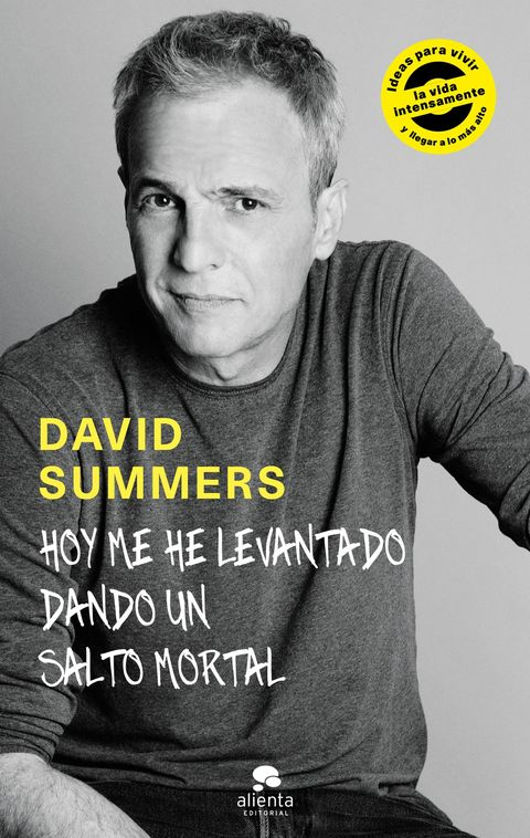 David Summers-Hoy me he levantado dando un salto mortal
