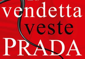 Vendetta La Diavolo Del Prada' Libro Veste Sequel Bestseller Il 'il qAd4UwA