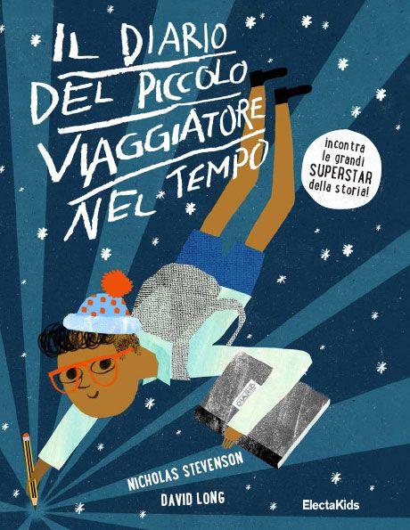 """<p><strong data-redactor-tag=""""strong"""">Il diario del piccolo viaggiatore nel tempo</strong><br> </p><p>Nicholas Stevenson, David Long<br>Mondadori Electa<br>Prezzo 22 euro </p><p>Un libro magico che vi trasporterà in qualsiasi epoca e luogo della storia. Dal Colosseo al tempo dei Romani o sulla Luna  con l'Apollo 11. Un viaggio nel tempo, tra personaggi  come Einstein, Colombo e il giovane Mozart ,  alla scoperta di un milione di anni di storia in un batter d'occhio! Età di lettura: 8 anni<br></p>"""