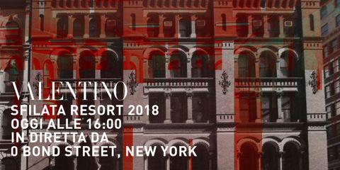 Lo streaming della sfilata Valentino Resort 2018