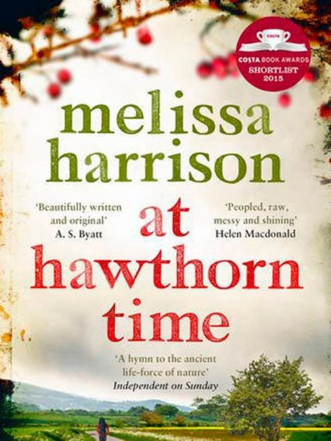 "At Hawthorn Time by Melissa Harrison  ""Here's where it all ends: a long, straight road between fields. Four thirty on a May morning, the black fading to blue, dawn gathering somewhere below the treeline in the east. Imagine a Roman road. No, go back furth"